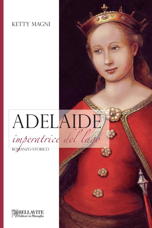 Adelaide - Imperatrice del lago