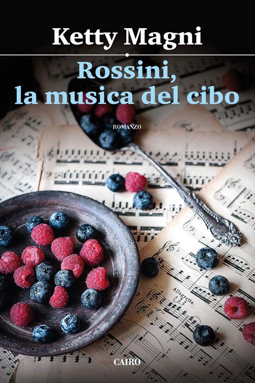 Rossini la musica del cibo